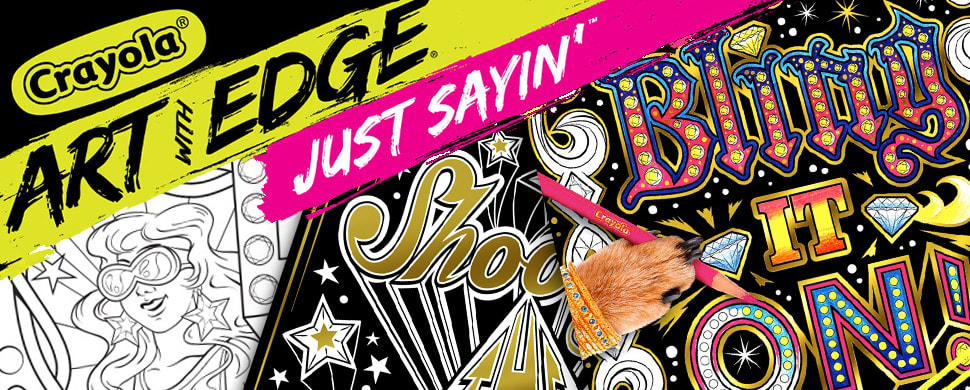 Crayola Art With Edge Just Sayin Vol II Bling It On Illustrations by Joe Lacey