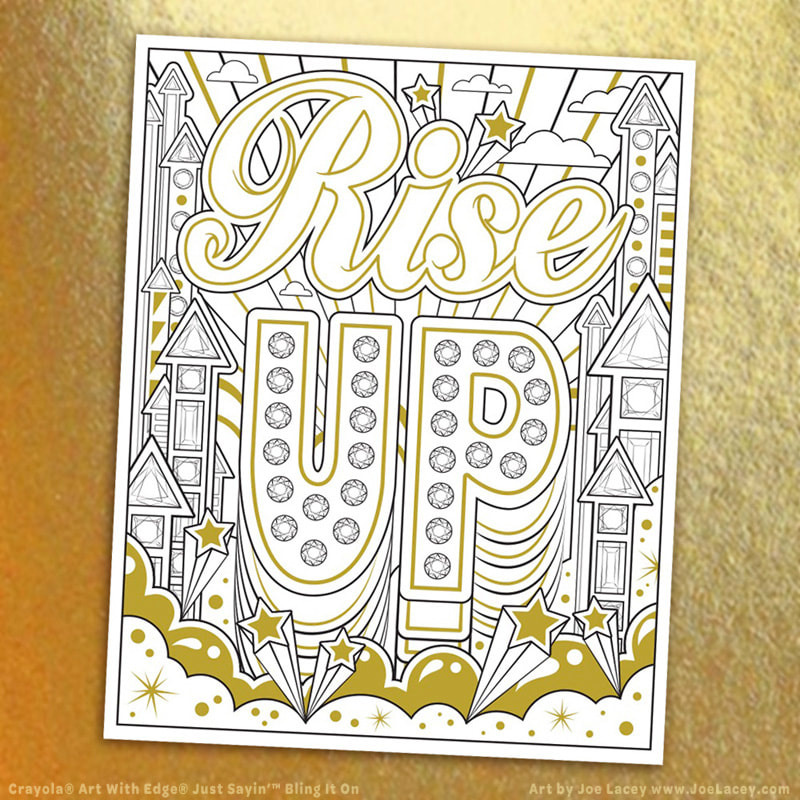 "Crayola Art With Edge / Just Sayin' - Vol II: Bling It On! ""Rise Up"" illustration by Joe Lacey"