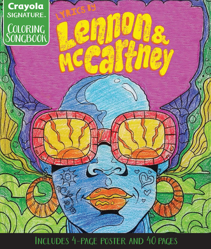 The first version of the Lyrics by Lennon & McCartney Coloring Songbook by Crayola. Art by Joe Lacey