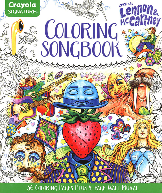 "The final version of the book that I designed was delivered as layered line art to Crayola. The titles and color pencil rendering were done by the designers at Crayola. ""Lyrics by Lennon & McCartney Coloring Songbook by Crayola"" Art by Joe Lacey."