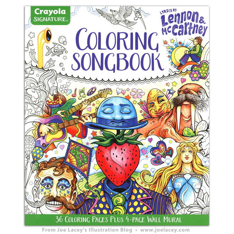 Crayola Signature Coloring Songbook: Lyrics by Lennon & McCartney by illustrator Joe Lacey.