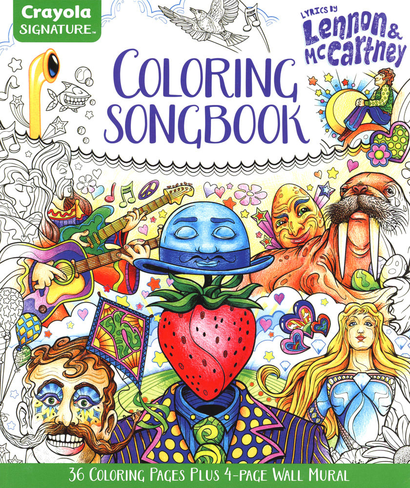 Artwork by Joe Lacey for the Crayola Signature™ Coloring Songbook, Lyrics by John Lennon & Paul McCartney