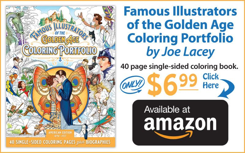 Famous Illustrators of the Golden Age Coloring Portfolio: American Edition 1898-1927 adult coloring book by illustrator Joe Lacey